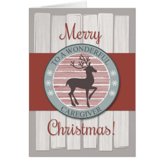 Merry Christmas Caregiver with Rustic Reindeer Card