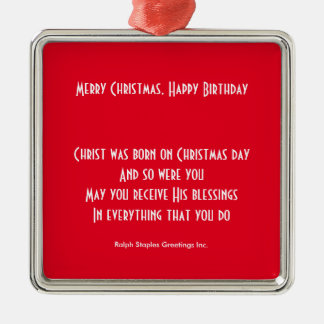 Merry Christmas happy birthday Metal Ornament