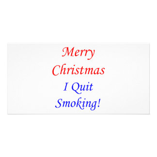 Merry Christmas I Quit Smoking! Personalised Photo Card