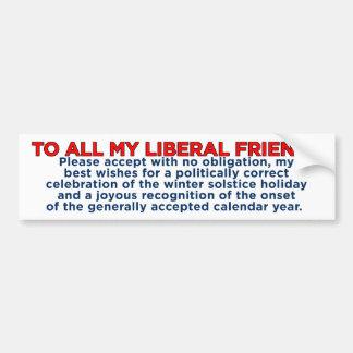 Merry Christmas Liberal Friends Bumper Sticker