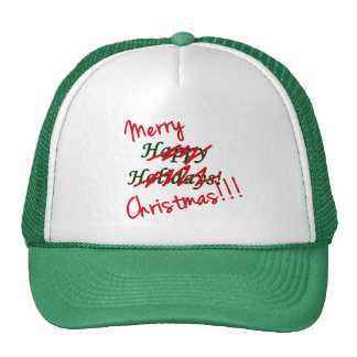 Merry Christmas Not Happy Holidays Hat