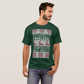 Merry Christmas Paralegal Everybody Talks About T-Shirt