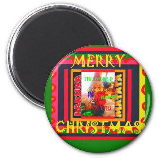 Merry Christmas The world around me is happy to ha Magnet