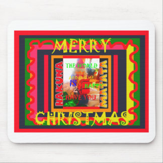 Merry Christmas The world around me is happy to ha Mouse Pad