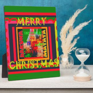 Merry Christmas The world around me is happy to ha Plaque