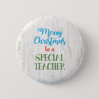 Merry Christmas to a Special Teacher 6 Cm Round Badge