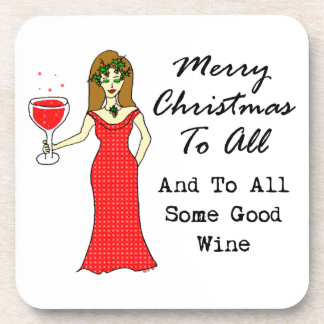 Merry Christmas To All And To All Some Good Wine Coaster