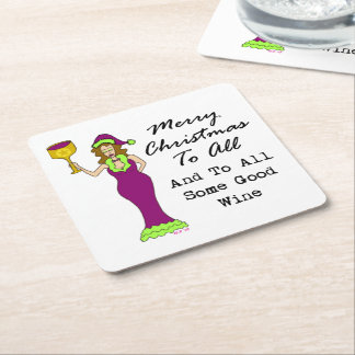 Merry Christmas To All And To All Some Good Wine Square Paper Coaster