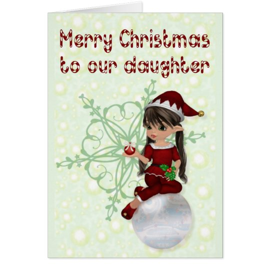 Merry Christmas to daughter Card