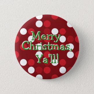 Merry Christmas, Ya'll! 6 Cm Round Badge