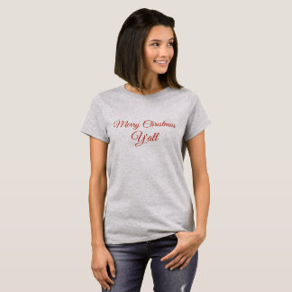 Merry Christmas Y'all funnSouthern Girl Christmas T-Shirt