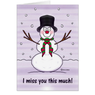 Merry Christms Snowman Funny Humor Miss You Card