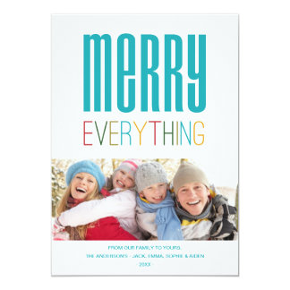 MERRY EVERYTHING | HOLIDAY PHOTO CARD 13 CM X 18 CM INVITATION CARD