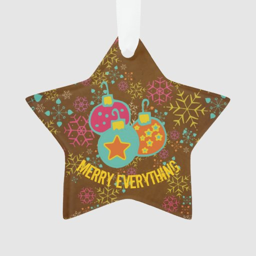 Merry Everything Ornaments Custom Acrylic Ornament