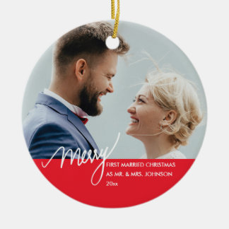Merry | First Married Christmas Photo Ceramic Ornament