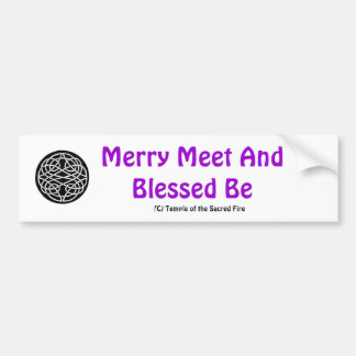 Merry Meet and Blessed Be Bumper Sticker