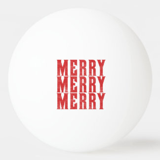merry merry merry ping pong ball