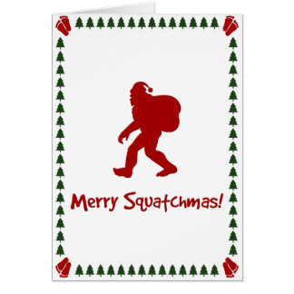 Merry Squatchmas! (Christmas Card) Card