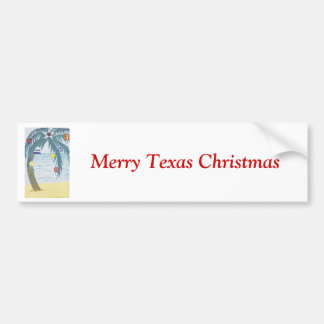Merry Texas Christmas, palm tree with ornaments Car Bumper Sticker