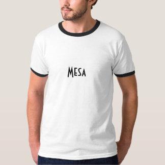 Mesa Shirt! T-Shirt