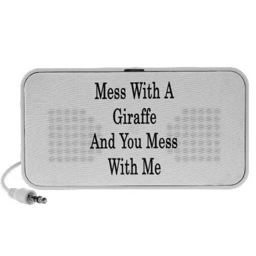 Mess With A Giraffe And You Mess With Me Travelling Speaker