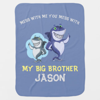 Mess with me Big Brother designs Baby Blanket