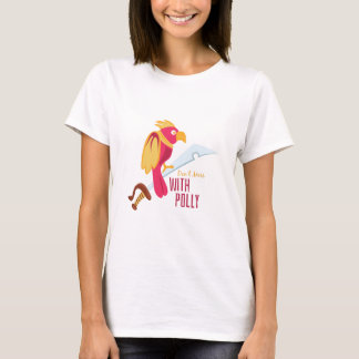 Mess With Polly T-Shirt