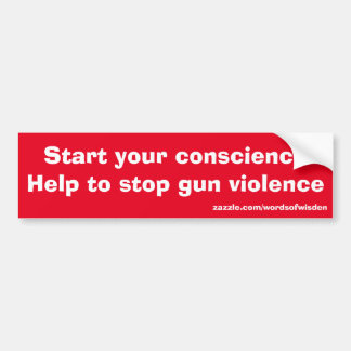 Message against gun violence bumper sticker