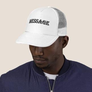 """""""Message"""" by Michael Crozz Trucker Hat"""