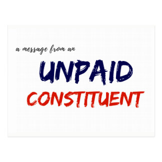 Message from an Unpaid Constituent Postcard
