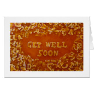 Message In My Soup Cards: Get Well Soon Card
