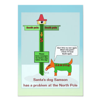 Message problem at the North Pole 13 Cm X 18 Cm Invitation Card