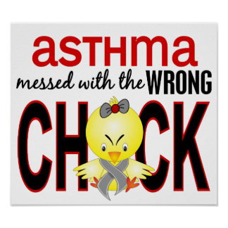 Messed With Wrong Chick Asthma Poster