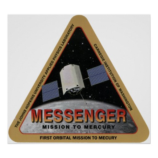MESSENGER - First Orbital Mission To Mercury Posters