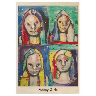 Messy Girls Wood Poster