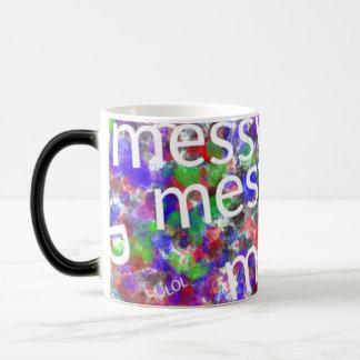 Messy Mug