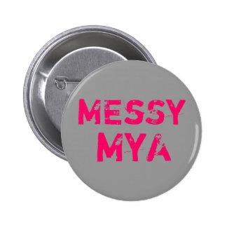 MEsSy, MyA 6 Cm Round Badge