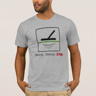 Metal Detecting Beep Beep Dig T-Shirt
