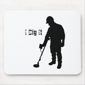 Metal Detecting - I Dig It - Mousepad