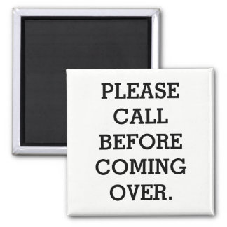 """METAL DOOR MAGNET """"CALL BEFORE COMING OVER"""""""