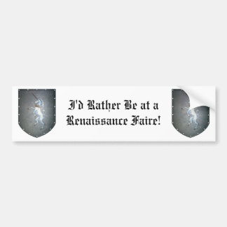 Metal Shield Unicorn I'd Rather Be at Renaissance Bumper Sticker