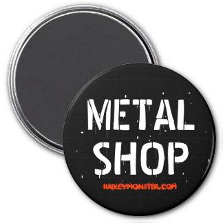 METAL SHOP 7.5 CM ROUND MAGNET