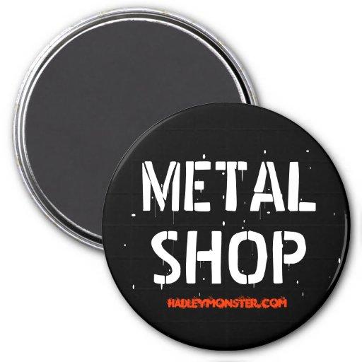 METAL SHOP REFRIGERATOR MAGNETS