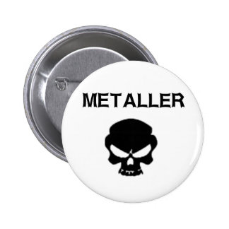 Metaller 6 Cm Round Badge