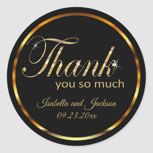 Metallic Gold and Black - Thank You so much Classic Round Sticker