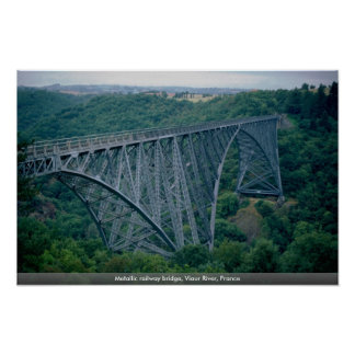 Metallic railway bridge, Viaur River, France Poster