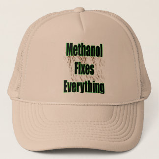 Methanol Fixes Everything 1 Trucker Hat