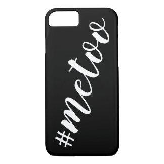 #MeToo Hashtag Black and White Me Too iPhone 8/7 Case