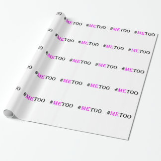 #METOO Movement For Womens Rights And Equality Wrapping Paper