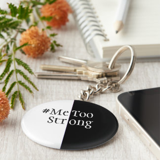 MeTooStrong Declaration Key Ring